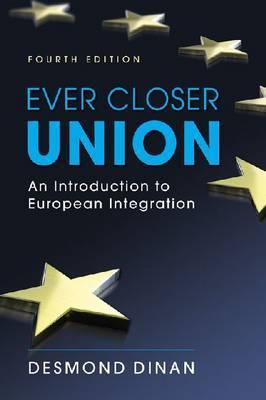 Ever Closer Union By Dinan, Desmond