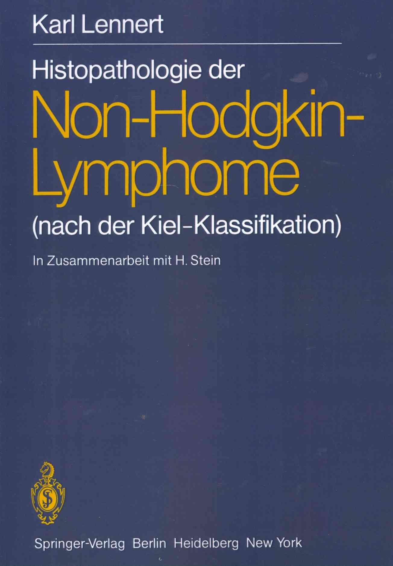 Histopathologie Der Non-hodgkin-lymphome By Paulli, M. (CON)/ Le Tourneau, A. (CON)/ Stein, H. (CON)/ Feller, Alfred C./ Lennert, K.
